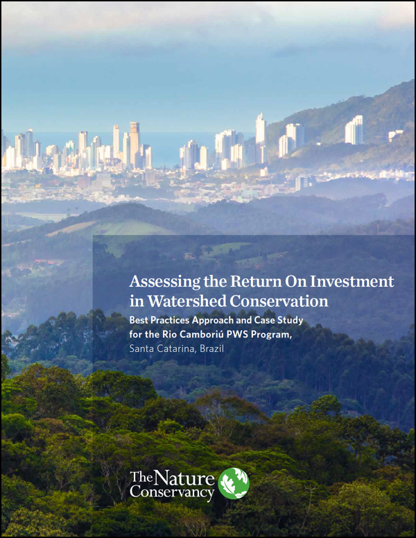 Assessing the Return on Investment in Watershed Conservation